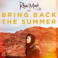 Rain Man, OLY - Bring Back The Summer (Extended Mix)