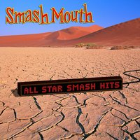 Smash Mouth - Pacific Coast Party