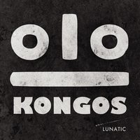 Kongos - This Time I Won't Forget