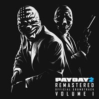 "Simon Viklund - See You at the Safe House) (ОСТ из игры ""Payday: The Heist"")"
