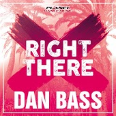 Dan Bass - Right There (Radio Edit)