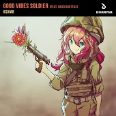 KSHMR feat. Head Quattaz - Good Vibes Soldier