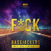 Bassjackers - F*CK (Dimitri Vegas & Like Mike Edit)