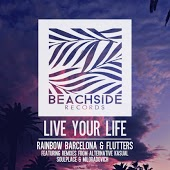 Rainbow Barcelona & Flutters - Live Your Life (Original Mix)