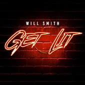 Will Smith - Get Lit