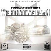 Yowda feat. Riff Raff - Wish That I Was Playing