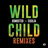 Kongsted & Cisilia - Wild Child