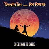 Naughty Boy feat. Joe Jonas - One Chance To Dance (iLL BLU Remix)