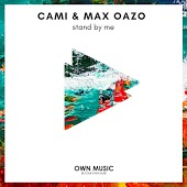 Cami & Max Oazo - Stand By Me