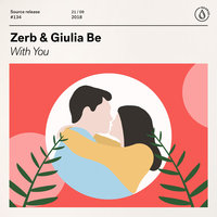 Zerb & Giulia - Be With You