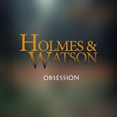 Holmes & Watson - Obsession (Extended Mix)