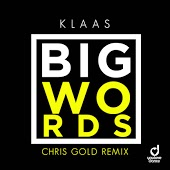 Klaas - Big Words (Chris Gold Remix)