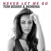 Tom Boxer & Morena - Never Let Me Go (Mike Drozdov & VetLove Remix)