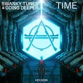 Swanky Tunes & Going Deeper - Time