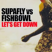 Supafly feat. Fishbowl - Lets Get Down (Ivan Spell & Daniel Magre Remix)
