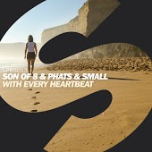 Son Of 8 & Phats & Small - With Every Heartbeat