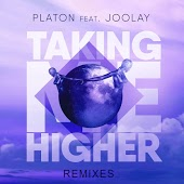 Platon feat. Joolay - Taking Me Higher (Satim Remix)