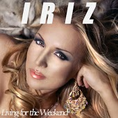 Iriz - Living For The Weekend (Ruff Loaderz Club Mix)