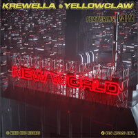 Krewella & Yellow Claw feat. Vava - New World