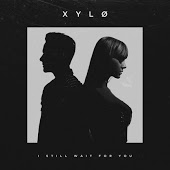 XYLO - I Still Wait For You