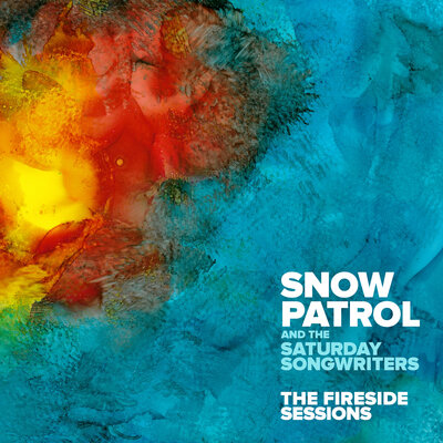 Snow Patrol & The Saturday Songwriters - On The Edge Of All This