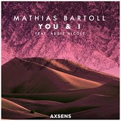 Mathias Bartoll feat. Addie Nicole - You & I