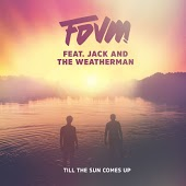 FDVM feat. Jack And The Weatherman - Till The Sun Comes Up