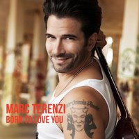 Marc Terenzi - Love to be loved by you